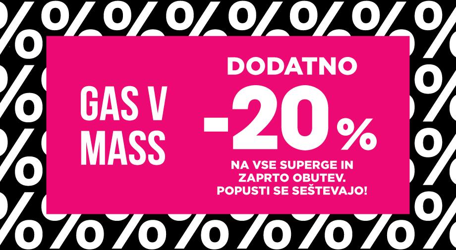 DODATNO -20% na VSE SUPERGE in ZAPRTO OBUTEV, brez izjeme